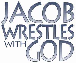 Jacob wrestles with God